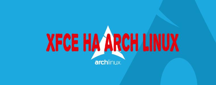 🌁 Как настроить рабочую среду XFCE в Arch Linux