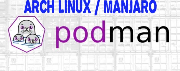 🥤  Как установить Podman на Arch Linux / Manjaro