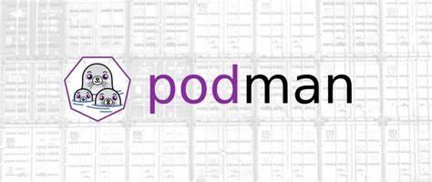 🐳 Как запустить Docker Контейнеры, используя Podman и Libpod